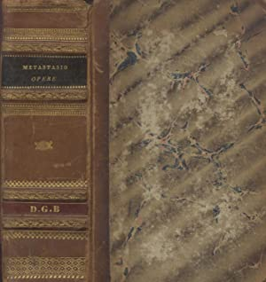 TUTTE LE OPERE. Volume unico. 1832.: METASTASIO Pietro.