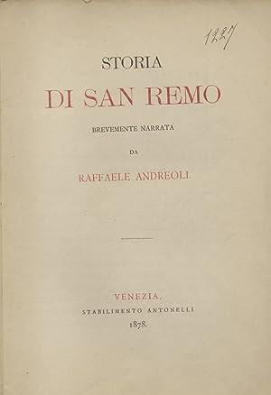 STORIA DI SAN REMO. Brevemente narrata.: ANDREOLI Raffaele.