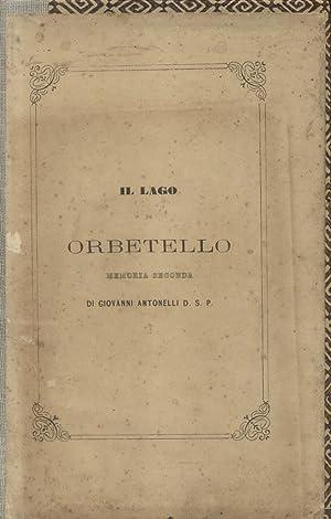 SULLE CONDIZIONI DEL LAGO DI ORBETELLO. Memoria seconda.: ANTONELLI Giovanni.