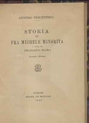 STORIA DI FRA MICHELE MINORITA.: Anonimo Trecentista.