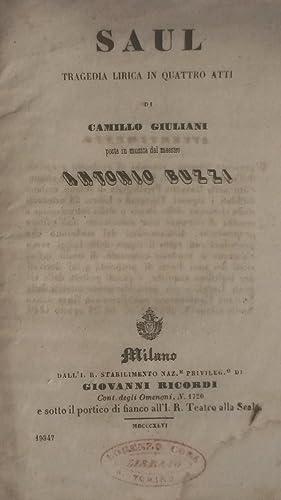 SAUL (1843). Tragedia lirica in quattro atti di Camillo Giuliani. Libretto d'opera (Pl.n°...