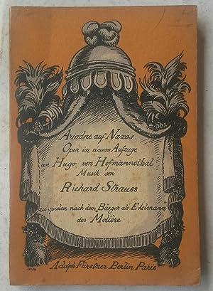 ARIADNE AUF NAXOS (1912). Oper in einem aufzuge von Hugo von Hofmannsthal. German Libretto.: ...