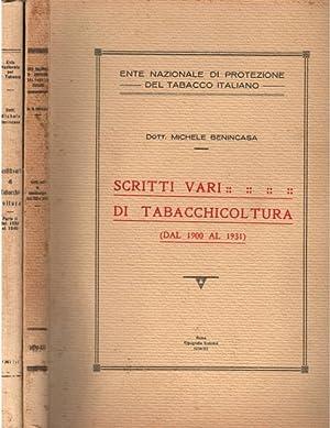 SCRITTI VARI DI TABACCHICOLTURA. Parte prima: 1900-1931. Parte seconda: 1923-1940. 1934-1941.: ...