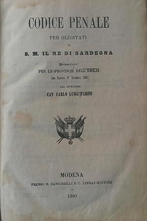 CODICE PENALE E CODICE DI PROCEDURA PENALE PER GLI STATI DI S.M. IL RE DI SARDEGNA. Pubblicato per ...
