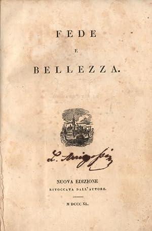 FEDE E BELLEZZA. Nuova edizione ritoccata dall'Autore.: TOMMASEO Nicolò.