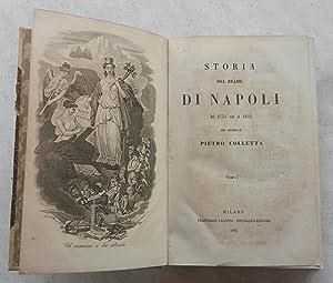 STORIA DEL REAME DI NAPOLI. Dal 1734 al 1825.: COLLETTA Pietro.