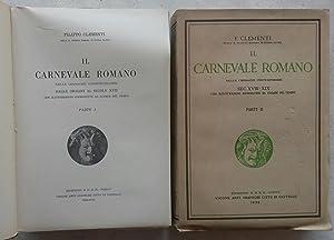 IL CARNEVALE ROMANO NELLE CRONACHE CONTEMPORANEE. Dalle origini al secolo XVII, con illustrazioni ...