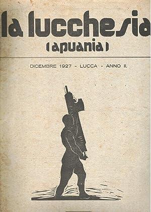 LUCCHESIA APUANIA. Rivista mensile illustrata diretta da Cesare Marroni, Fascicolo doppio del ...