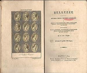 BELLEZZE DELLA STORIA DELL'IMPERO ROMANO. O detti e fatti memorabili degli Imperadori romani, ...