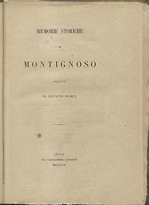 MEMORIE STORICHE DI MONTIGNOSO.: SFORZA Giovanni.