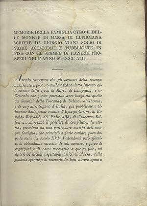 MEMORIE DELLA FAMIGLIA CYBO E DELLE MONETE DI MASSA DI LUNIGIANA.: VIANI Giorgio.