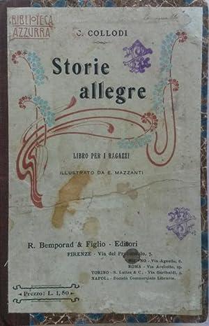STORIE ALLEGRE. Libro per i ragazzi illustrato da E.Mazzanti.: LORENZINI Carlo (Collodi).