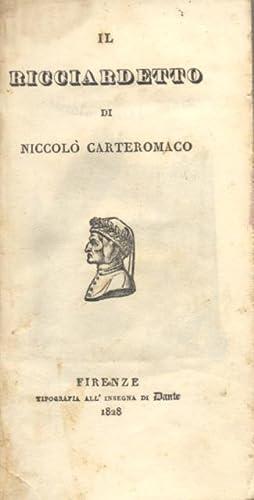 IL RICCIARDETTO DI NICCOLO' CARTEROMACO.: FORTEGUERRI Niccolò.