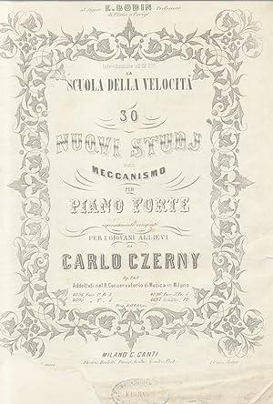 """30 NUOVI STUDJ DEL MECCANISMO PER PIANO FORTE. Introduzione all'Op.299 """"La Scuola della ..."""