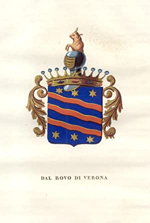 """DAL BOVO DI VERONA. Fascicolo genealogico tratto da """"Teatro araldico, ovvero Raccolta generale..."""