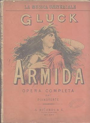 ARMIDA (1777). Opera in cinque atti di Filippo Quinault. Riduzione per Pianoforte di Gialdino ...
