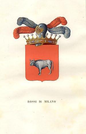 """BOSSI DI MILANO. Fascicolo genealogico tratto da """"Teatro araldico, ovvero Raccolta generale ..."""