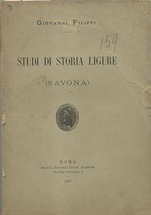 STUDI DI STORIA LIGURE. Savona.: FILIPPI Giovanni.