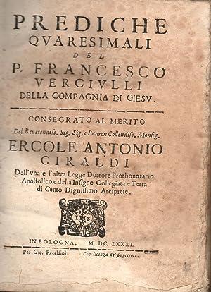 PREDICHE QUARESIMALI.: VERCIULLI Francesco.
