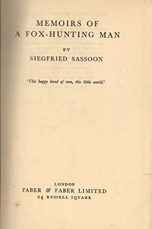 MEMOIRS OF A FOX - HUNTING MAN.: SASSOON Siegfried.