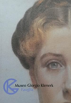 MUSEO GIORGIO KIENERK, FAUGLIA. Catalogo a cura di Giovanna Bacci di Capaci Conti.