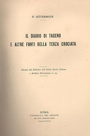 IL DIARIO DI TAGENO E ALTRI FONTI DELLA TERZA CROCIATA.: GÜTERBOCK F.