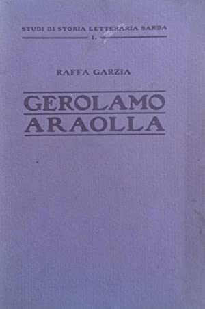 GEROLAMO ARAOLLA.: GARZIA Raffa.