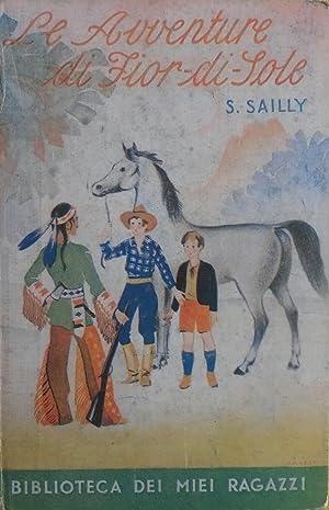 LE AVVENTURE DI FIOR DI SOLE.: SAILLY Susanna.
