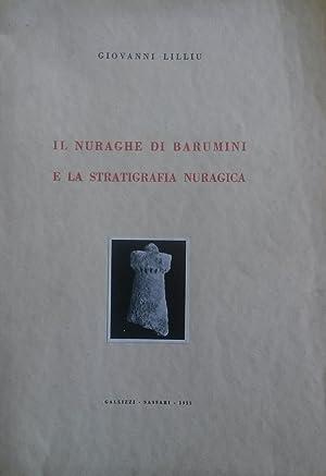 IL NURAGHE DI BARUMINI E LA STRATIGRAFIA NURAGICA.: LILLIU Giovanni.