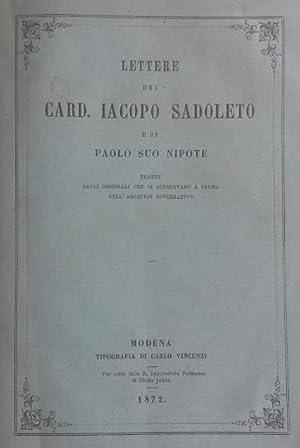 LETTERE DEL CARD. IACOPO SADOLETO E DI PAOLO SUO NIPOTE. Tratte dagli originali che si conservano a...