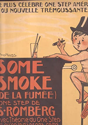 "SOME SMOKE (2De la fumée""). One et two step or Turkey trot pour Piano.: ROMBERG Sigmund..."