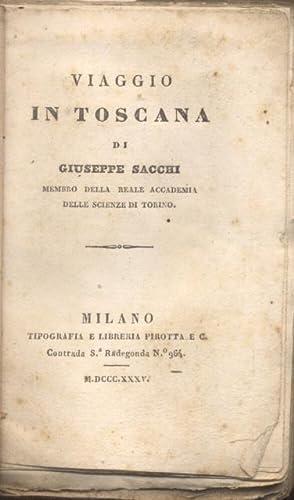 VIAGGIO IN TOSCANA.: SACCHI Giuseppe.