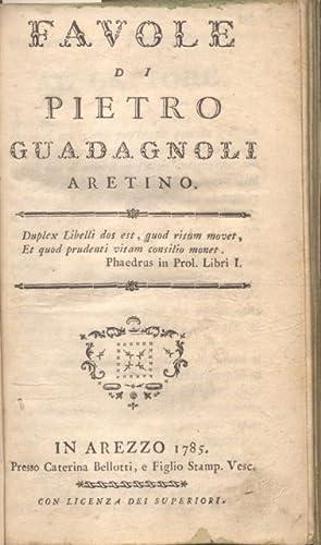 FAVOLE DI PIETRO GUADAGNOLI ARETINO.: GUADAGNOLI Pietro.