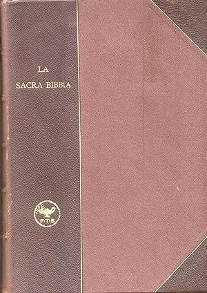LA SACRA BIBBIA. ANTICO E NUOVO TESTAMENTO. Traduzione secondo la vulgata di Monsignor Antonio ...