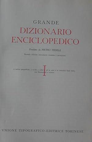 GRANDE DIZIONARIO ENCICLOPEDICO. 1954-1962.: FEDELE Pietro (a cura di).