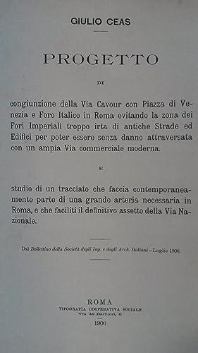 Progetto di congiunzione della Via Cavour con Piazza Venezia e Foro Italico in Roma evitando la ...