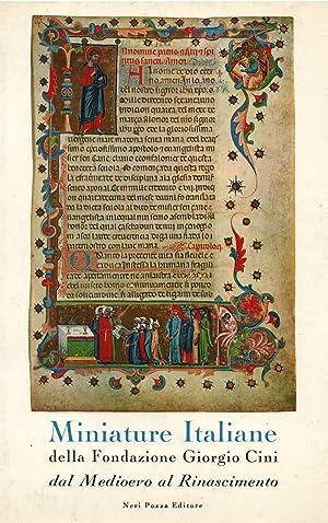 MINIATURE ITALIANE DELLA FONDAZIONE CINI. Dal Medioevo al Rinascimento.: TOESCA Pietro (a cura di).