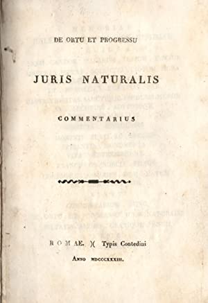 DE ORTU ET PROGRESSU JURIS NATURALIS COMMENTARIUS.: NORCIA Francesco.