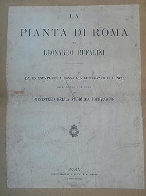 LA PIANTA DI ROMA DI LEONARDO BUFALINI. Da un esemplare a penna già conservato in Cuneo, ...