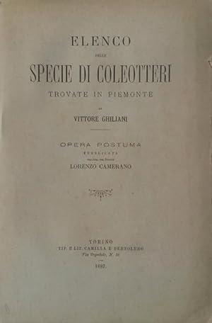 ELENCO DELLE SPECIE DI COLEOTTERI TROVATE IN PIEMONTE. Opera postuma, pubblicata per cura di ...