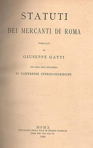 STATUTI DEI MERCANTI DI ROMA. Pubblicati da Giuseppe Gatti per cura dell'Accademia di ...