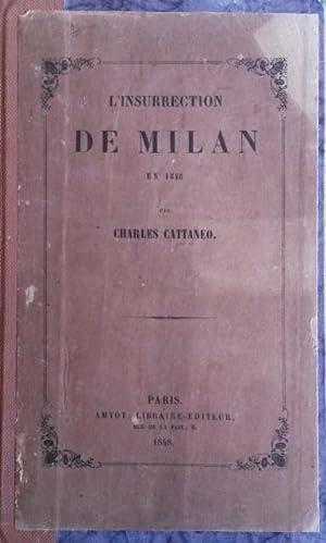 L'INSURRECTION DE MILAN EN 1848.: CATTANEO Charles.