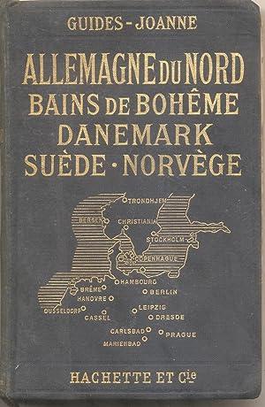 ALLEMAGNE DU NORD. Bains de Bohème, Danemark, Suède, Norvège.