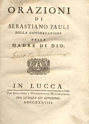 ORAZIONI.: PAULI Sebastiano.