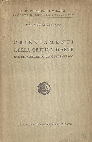 ORIENTAMENTI DELLA CRITICA D'ARTE NEL RINASCIMENTO CINQUECENTESCO.: GENGARO Maria Luisa.