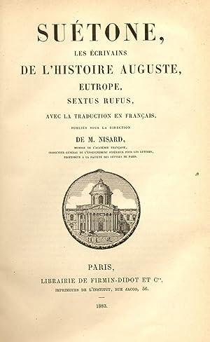 SVÉTONE, LES ÉCRIVAINS DE L'HISTOIRE, AUGUSTE, EUTROPE, SEXTUS RUFUS.