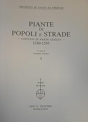 PIANTE DI POPOLI E STRADE. Capitani di parte guelfa 1580-1595.: PANSINI Giuseppe (a cura di).