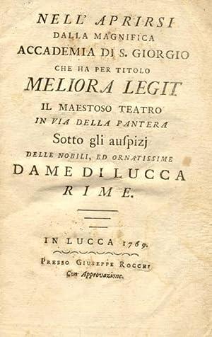 """RIME. Nell'aprirsi della Magnifica Accademia di S.Giorgio che ha per titolo """"Meliora ..."""