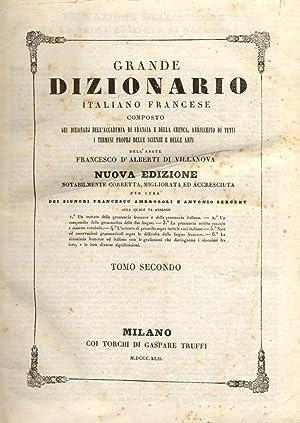 NUOVO DIZIONARIO FRANCESE-ITALIANO E ITALIANO-FRANCESE. Composto sui dizionarj dell'Accademia ...