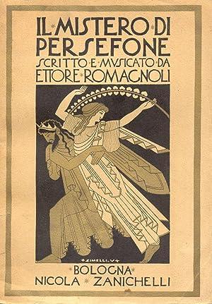 IL MISTERO DI PERSEFONE (1929). Versi e musica di E.Romagnoli. Riduzione per Pianoforte di ...